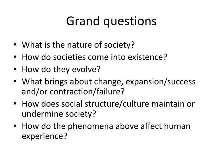 Grand questions