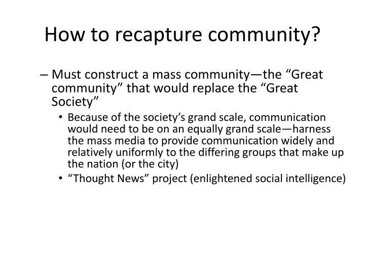 How to recapture community?