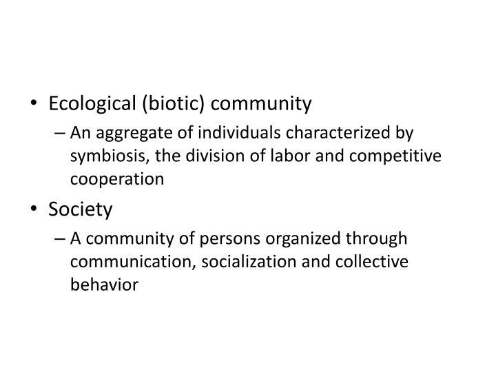 Ecological (biotic) community