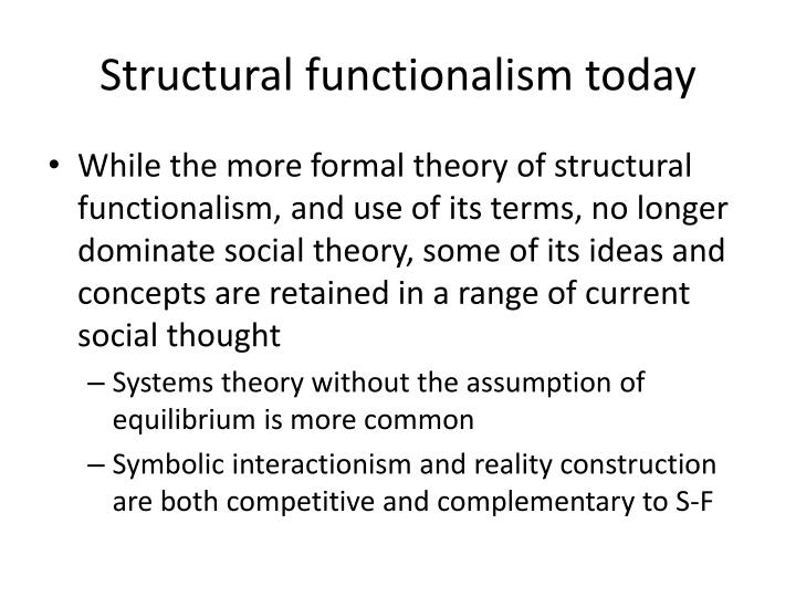 Structural functionalism today