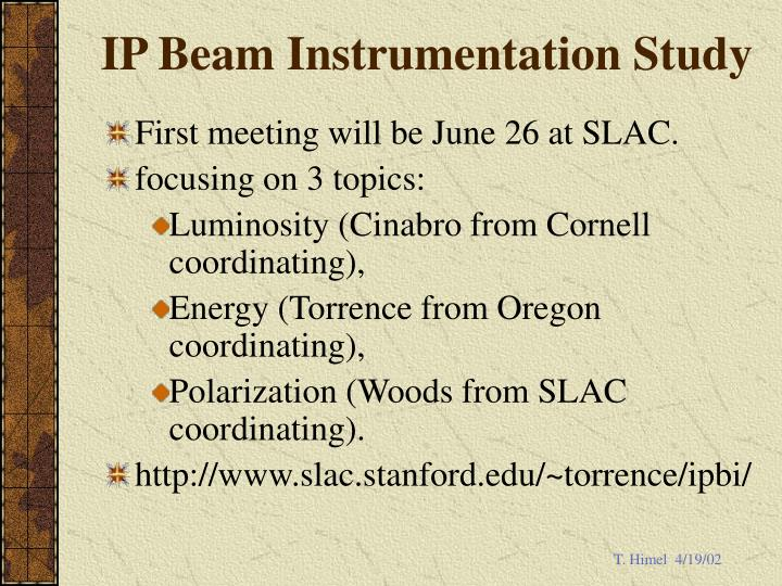 IP Beam Instrumentation Study