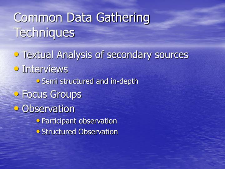Common Data Gathering Techniques