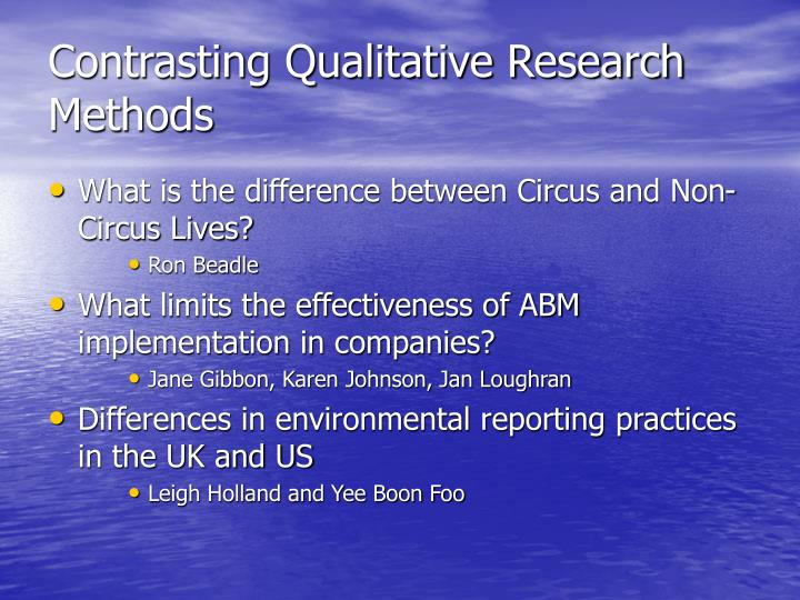 Contrasting Qualitative Research Methods
