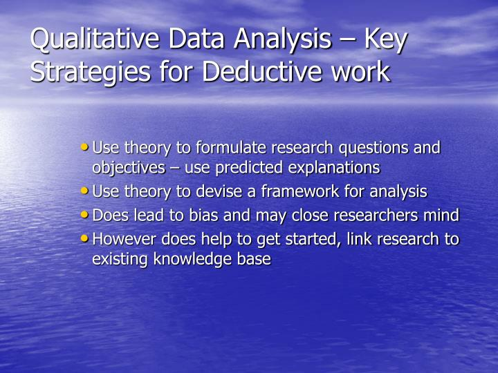 Qualitative Data Analysis – Key Strategies for Deductive work