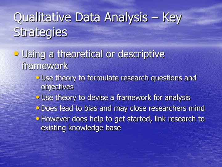 Qualitative Data Analysis – Key Strategies
