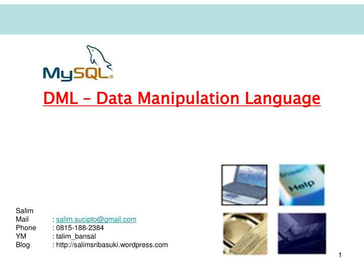 DML – Data Manipulation Language