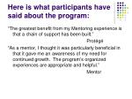 here is what participants have said about the program1