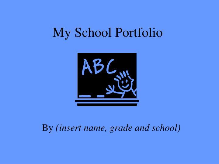 My School Portfolio