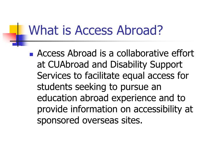 What is access abroad