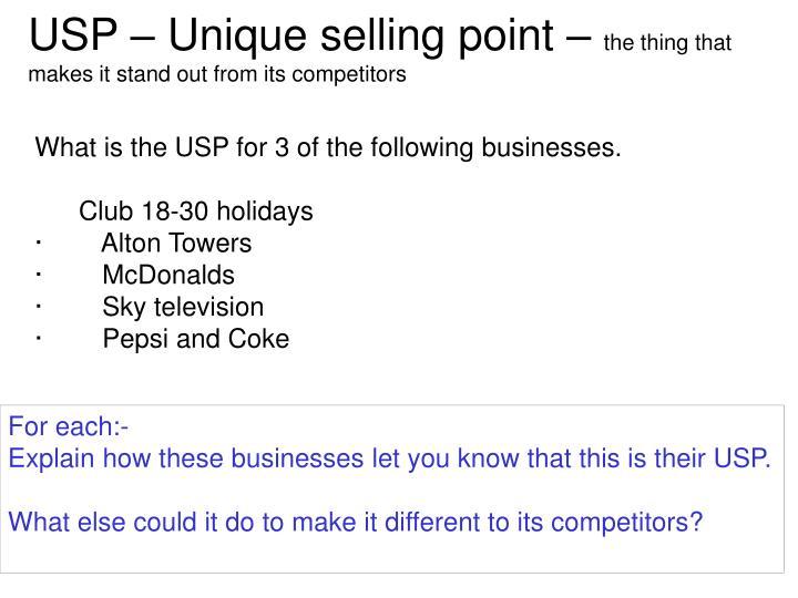 USP – Unique selling point –