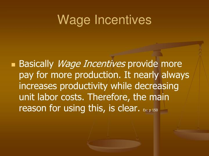 Wage Incentives