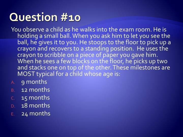 Question #10