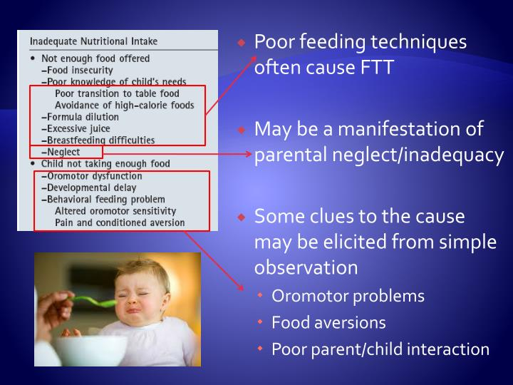 Poor feeding techniques often cause FTT