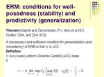erm conditions for well posedness stability and predictivity generalization2