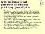 erm conditions for well posedness stability and predictivity generalization3