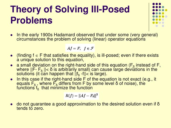 Theory of Solving Ill-Posed Problems