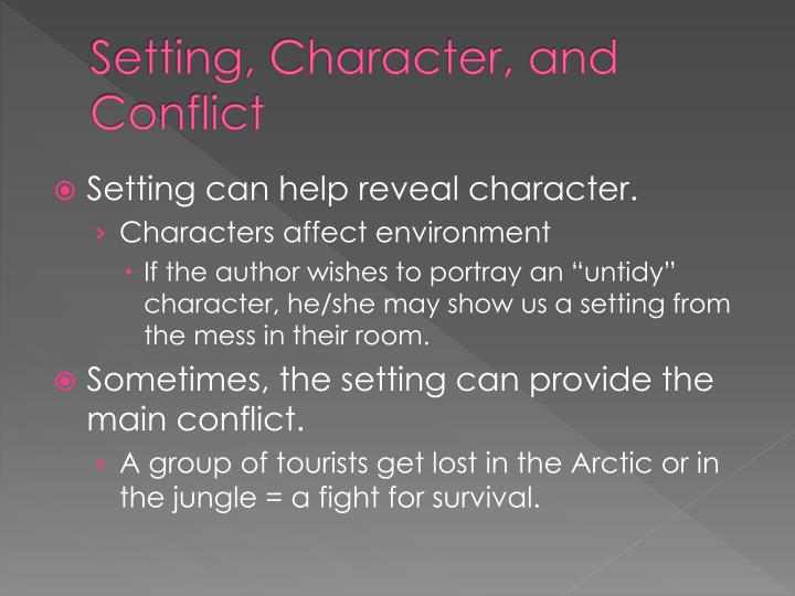 Setting, Character, and Conflict