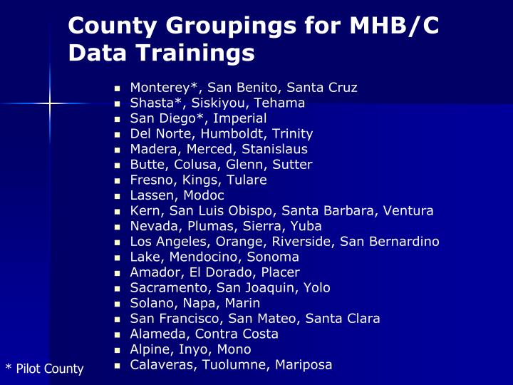 County Groupings for MHB/C Data Trainings