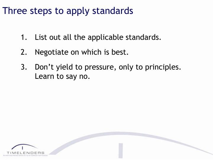 Three steps to apply standards