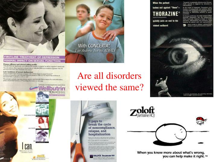 Are all disorders viewed the same?