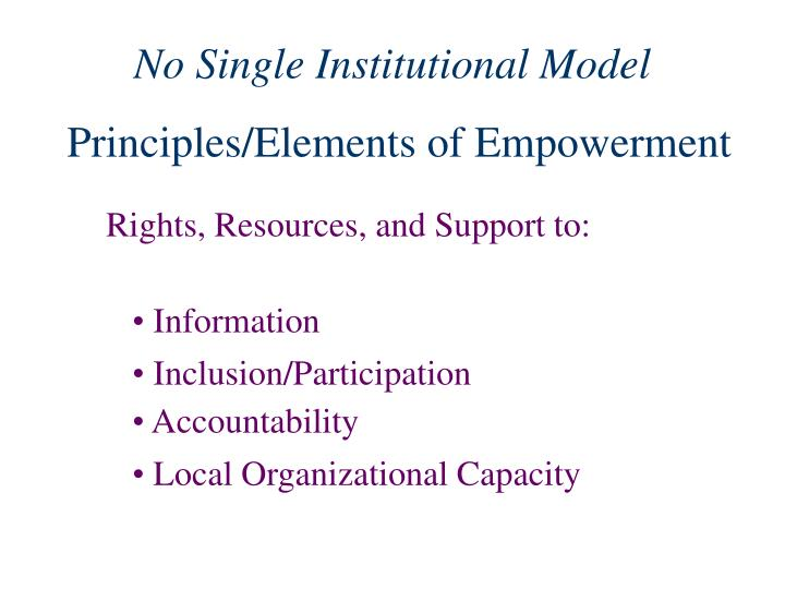 No Single Institutional Model