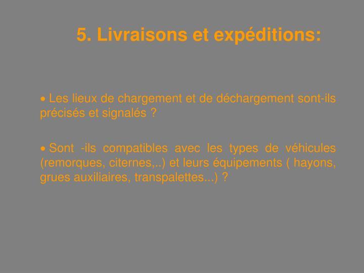 5. Livraisons et expéditions: