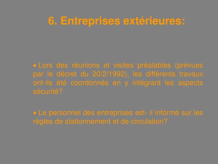 6. Entreprises extérieures: