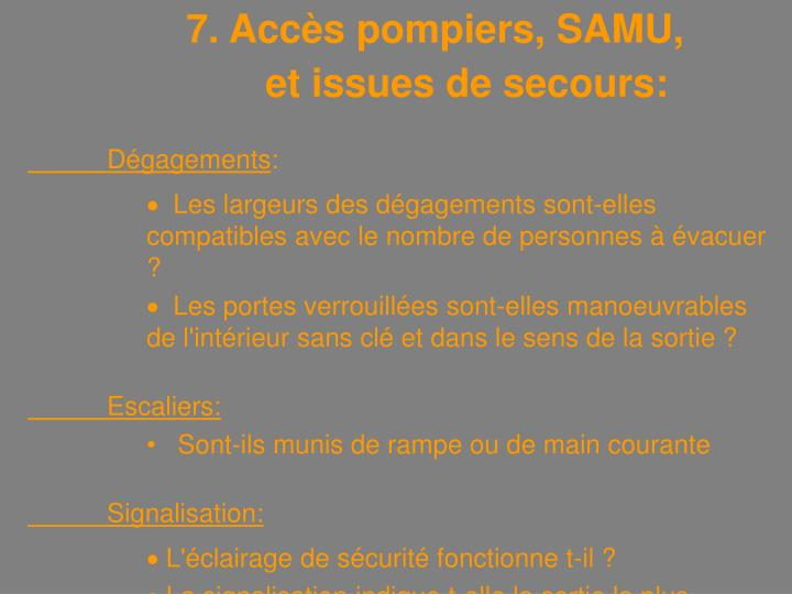 7. Accès pompiers, SAMU,