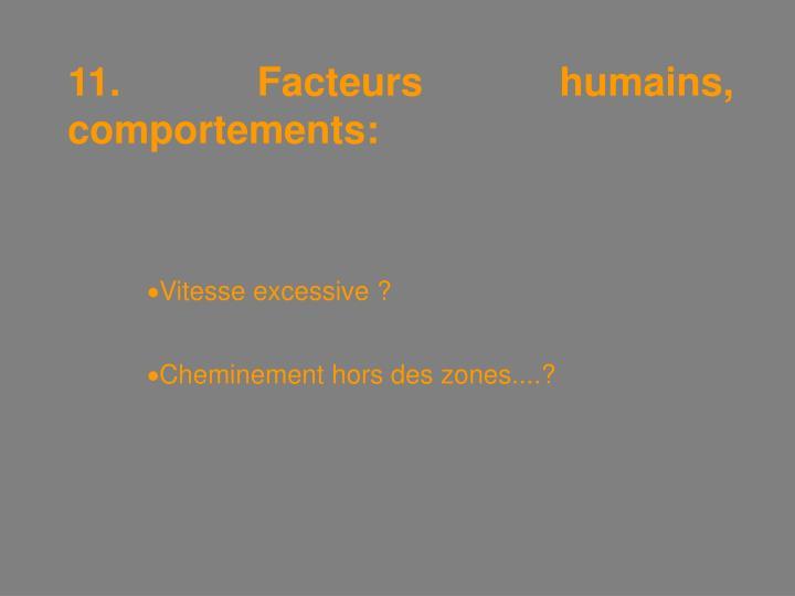 11. Facteurs humains, comportements: