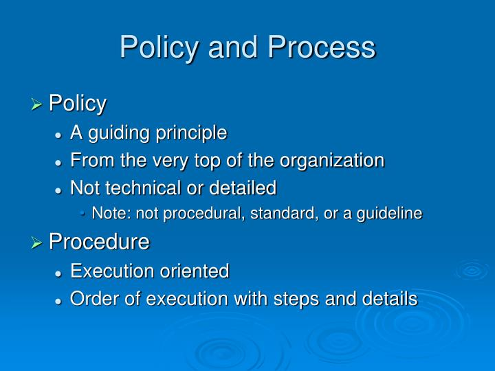 Policy and Process