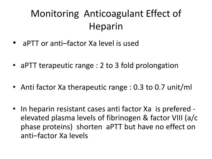 Monitoring  Anticoagulant Effect of Heparin