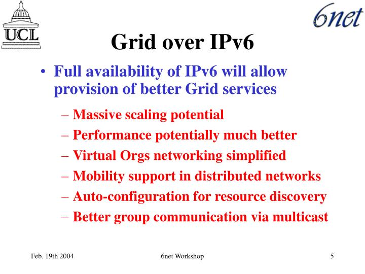 Grid over IPv6