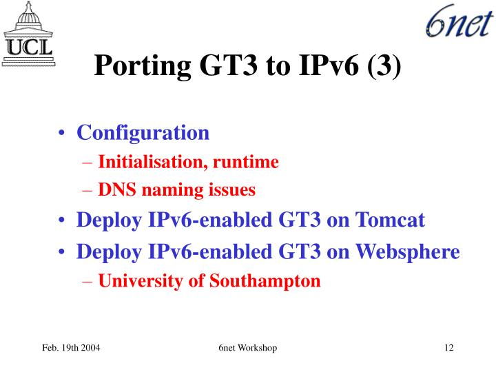 Porting GT3 to IPv6 (3)