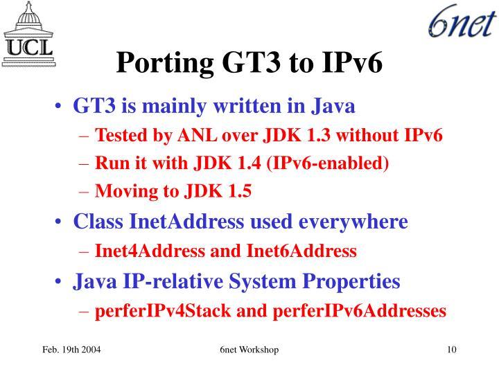 Porting GT3 to IPv6