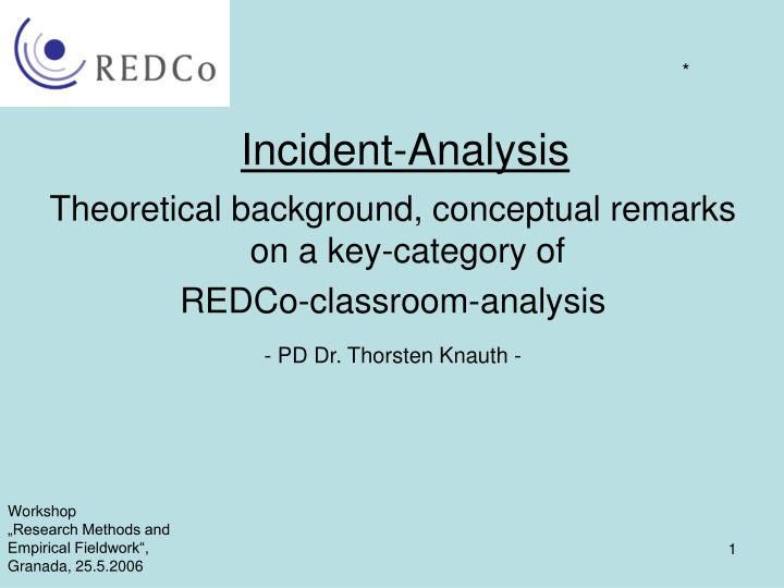 Incident analysis