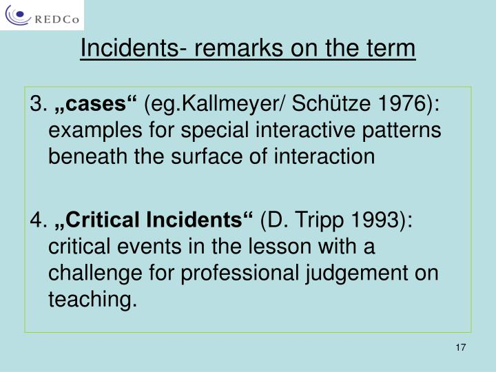 Incidents- remarks on the term