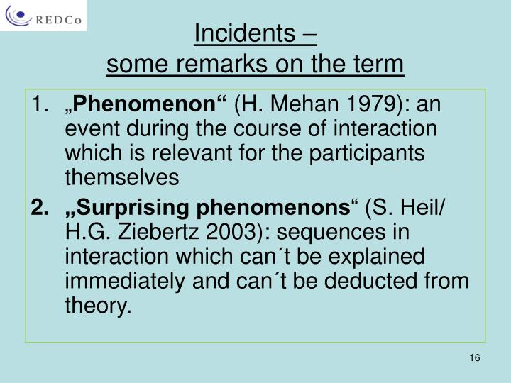Incidents –