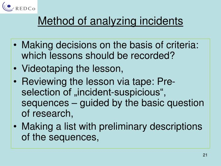Method of analyzing incidents