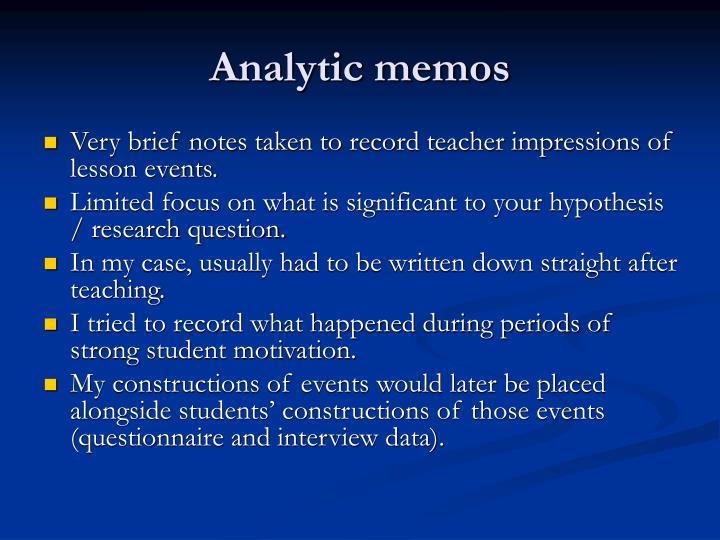Analytic memos