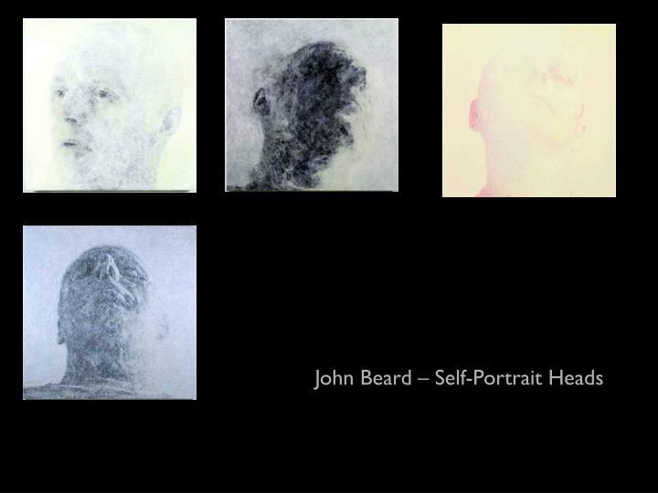 John Beard – Self-Portrait Heads