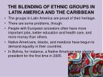 the blending of ethnic groups in latin america and the caribbean2