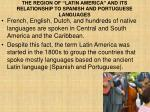 the region of latin america and its relationship to spanish and portuguese languages4