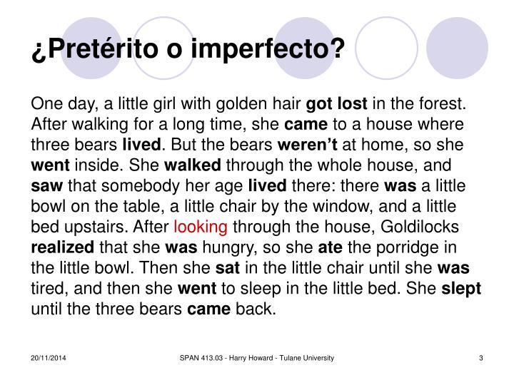 Pret rito o imperfecto