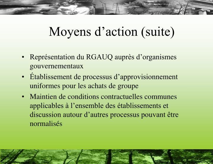 Moyens d'action (suite)