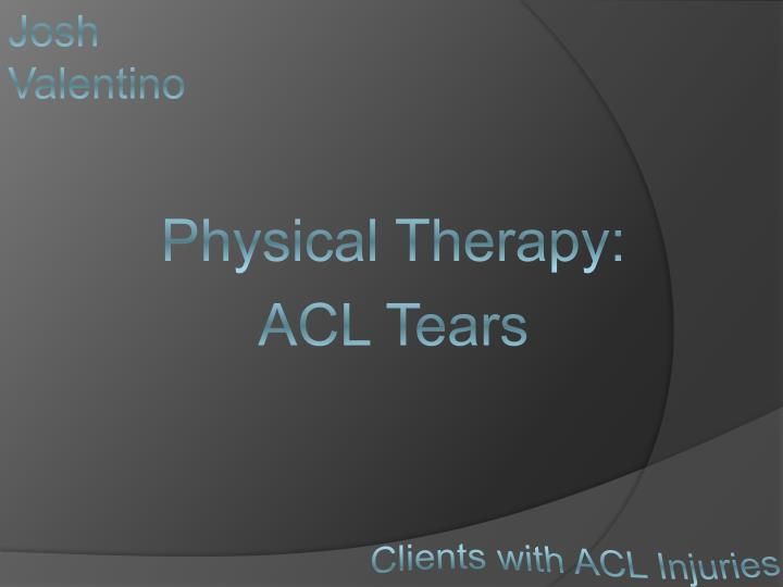 Physical therapy acl tears