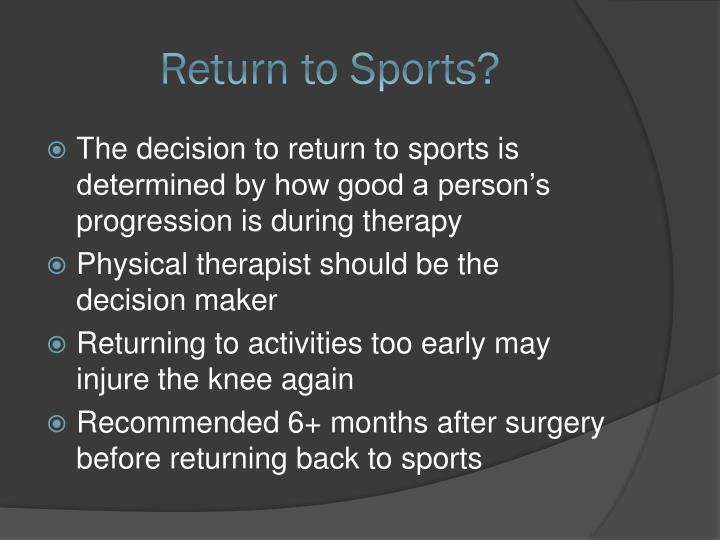 Return to Sports?
