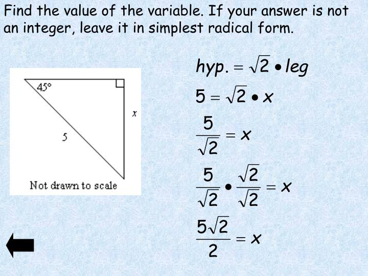 Find the value of the variable. If your answer is not an integer, leave it in simplest radical form.