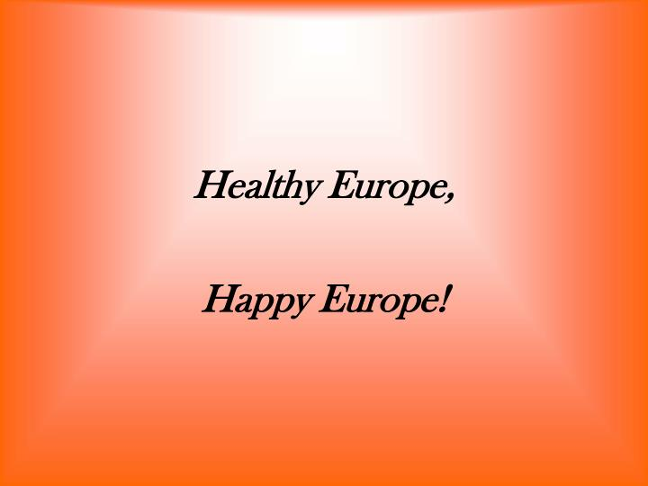 Healthy Europe,