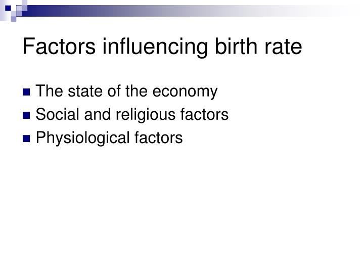 Factors influencing birth rate