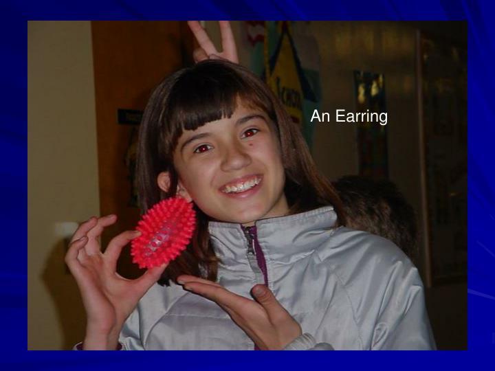 An Earring